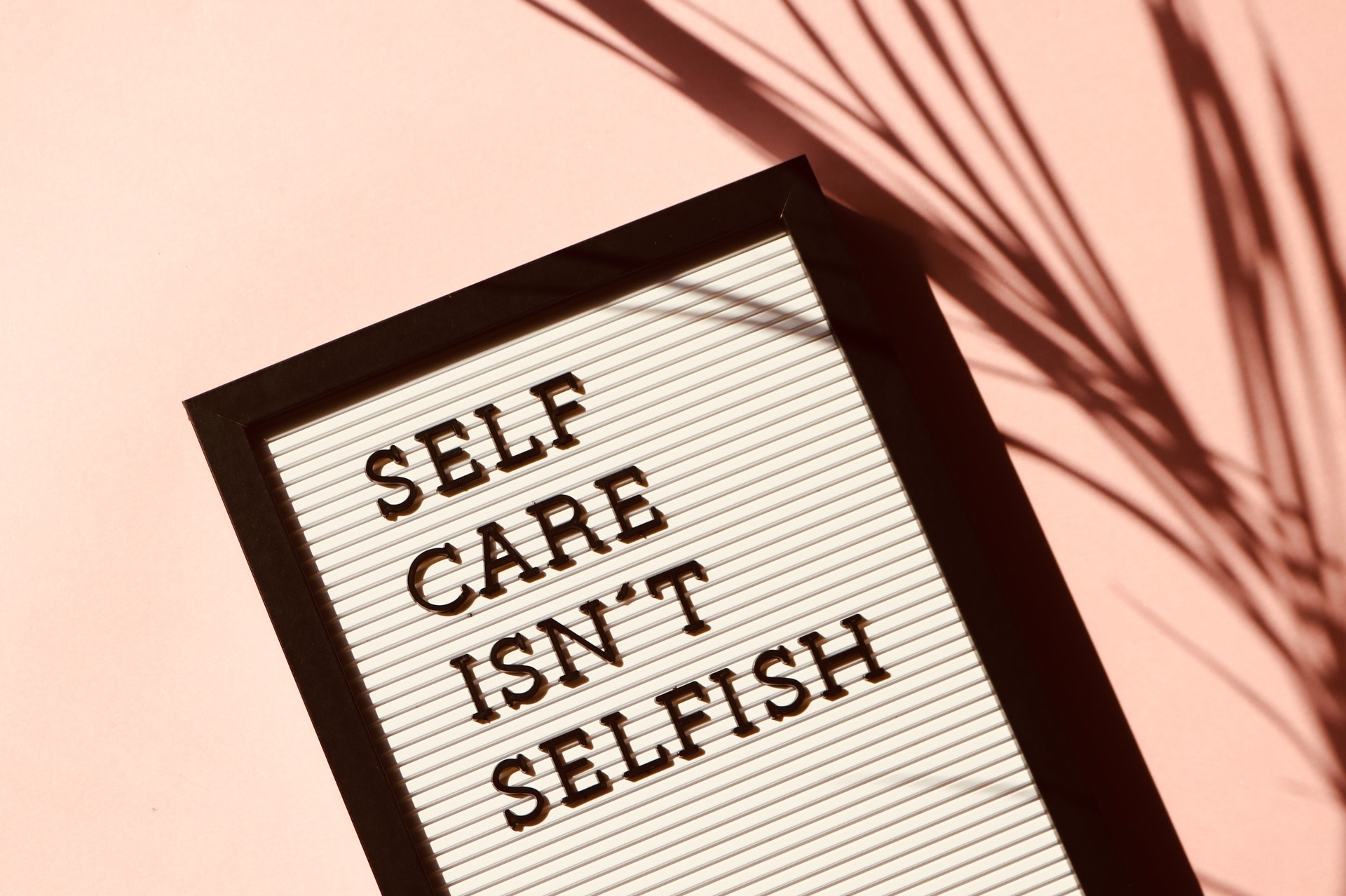 Caring for yourself is important